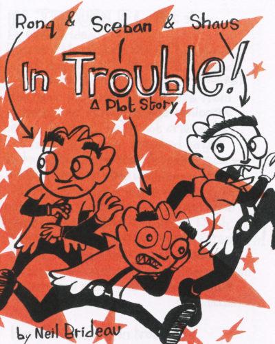 In Trouble by Neil Brideau