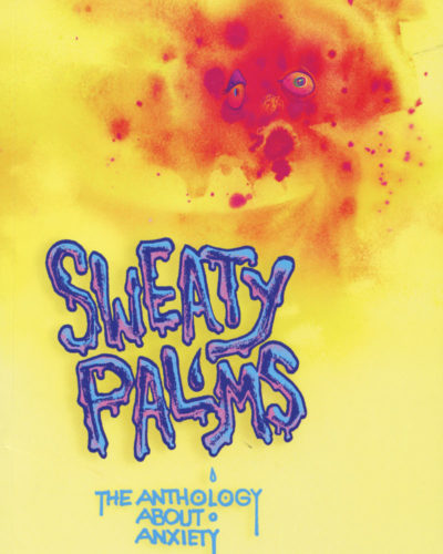 Sweaty Palms edited by Sage Coffey & Liz Enright