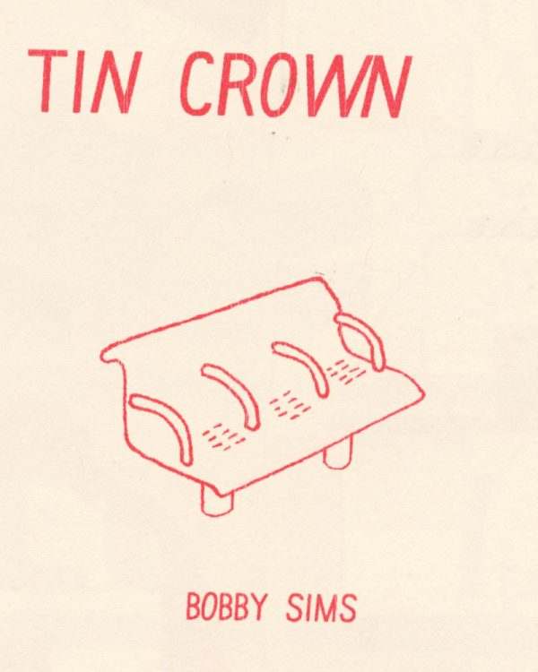Tin Crown by Bobby Sims