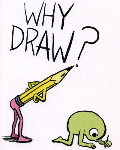 Why Draw? by Cara Bean