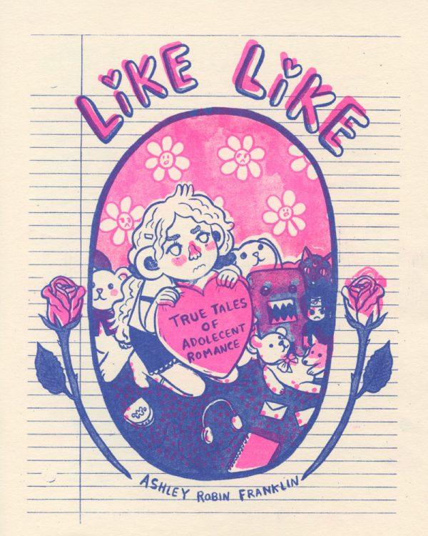 Like Like by Ashley Robin Franklin