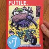 Futile Comics No. 7 by Mike Centeno