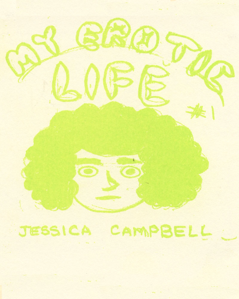 My Erotic Life No. 1 by Jessica Campbell