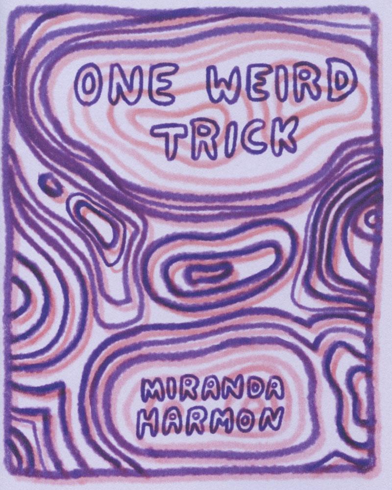 One Weird Trick by Miranda Harmon