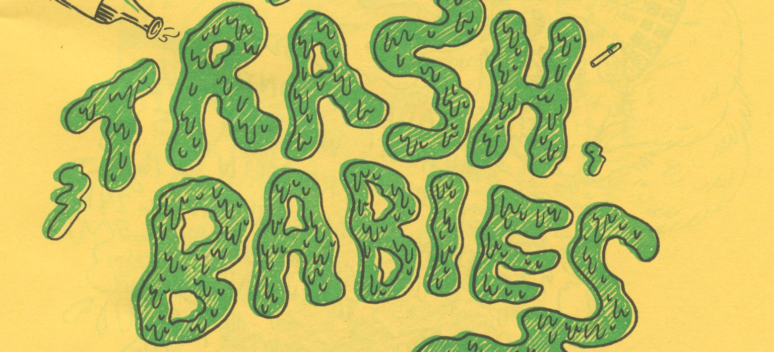 Trash Babies No. 1 feature