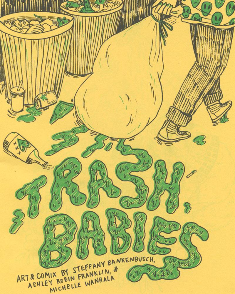 Trash Babies No. 1 by Ashley Robin Franklin & friends
