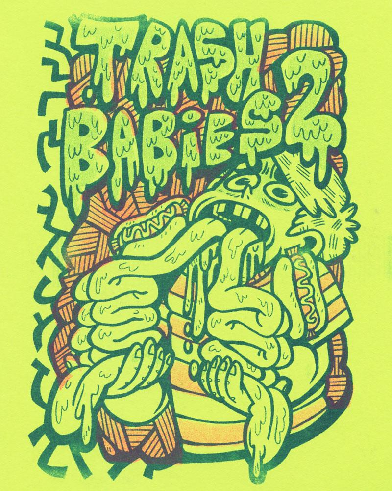 Trash Babies No. 2 by Ashley Robin Franklin & friends
