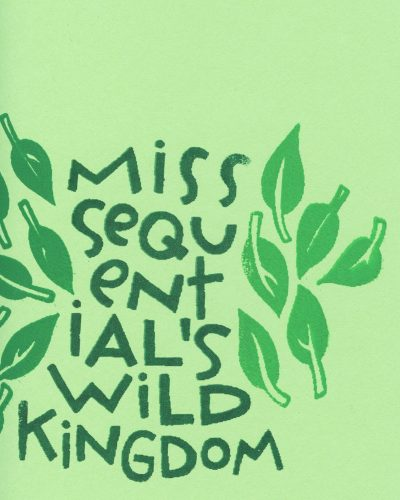Miss Sequential's Wild Kingdom by Marissa Falco