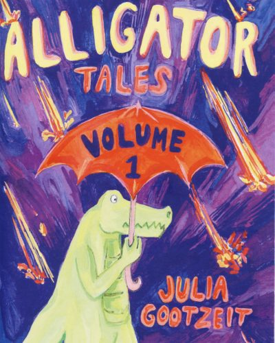 Alligator Tales vol. 1 Julia Gootzeit