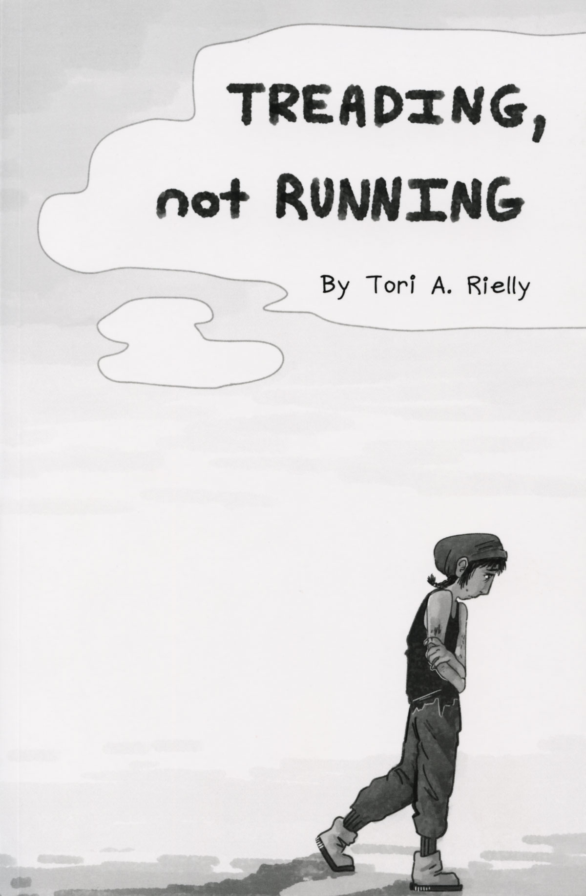 Treading Not Running by Tori A. Rielly