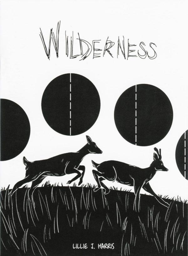 Wilderness: Prologue by Lillie J. Harris