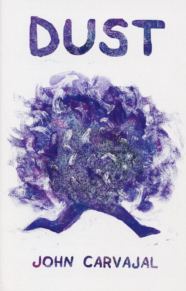 Dust by John Carvajal