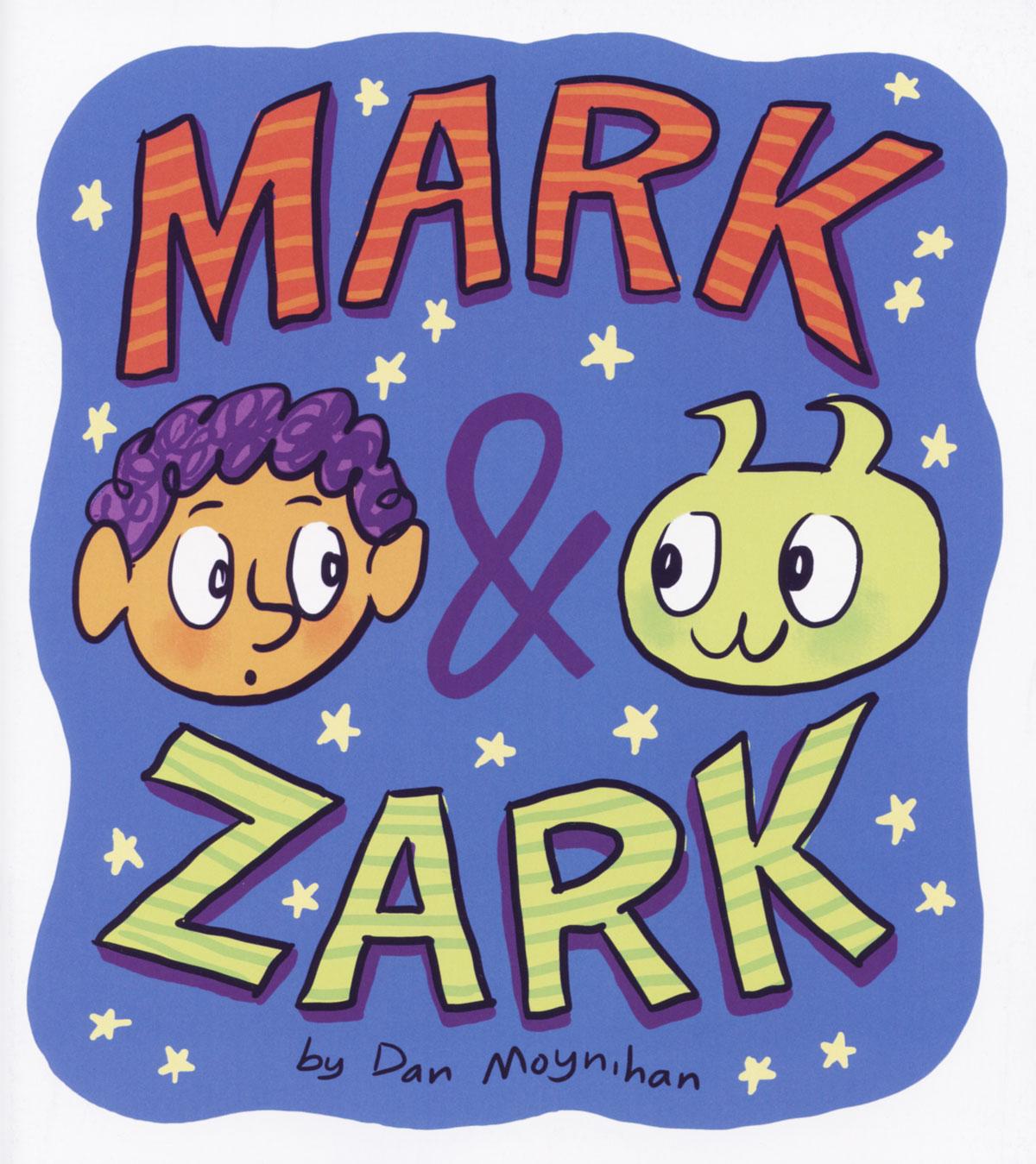 Mark & Zark No. 1 by Dan Moynihan