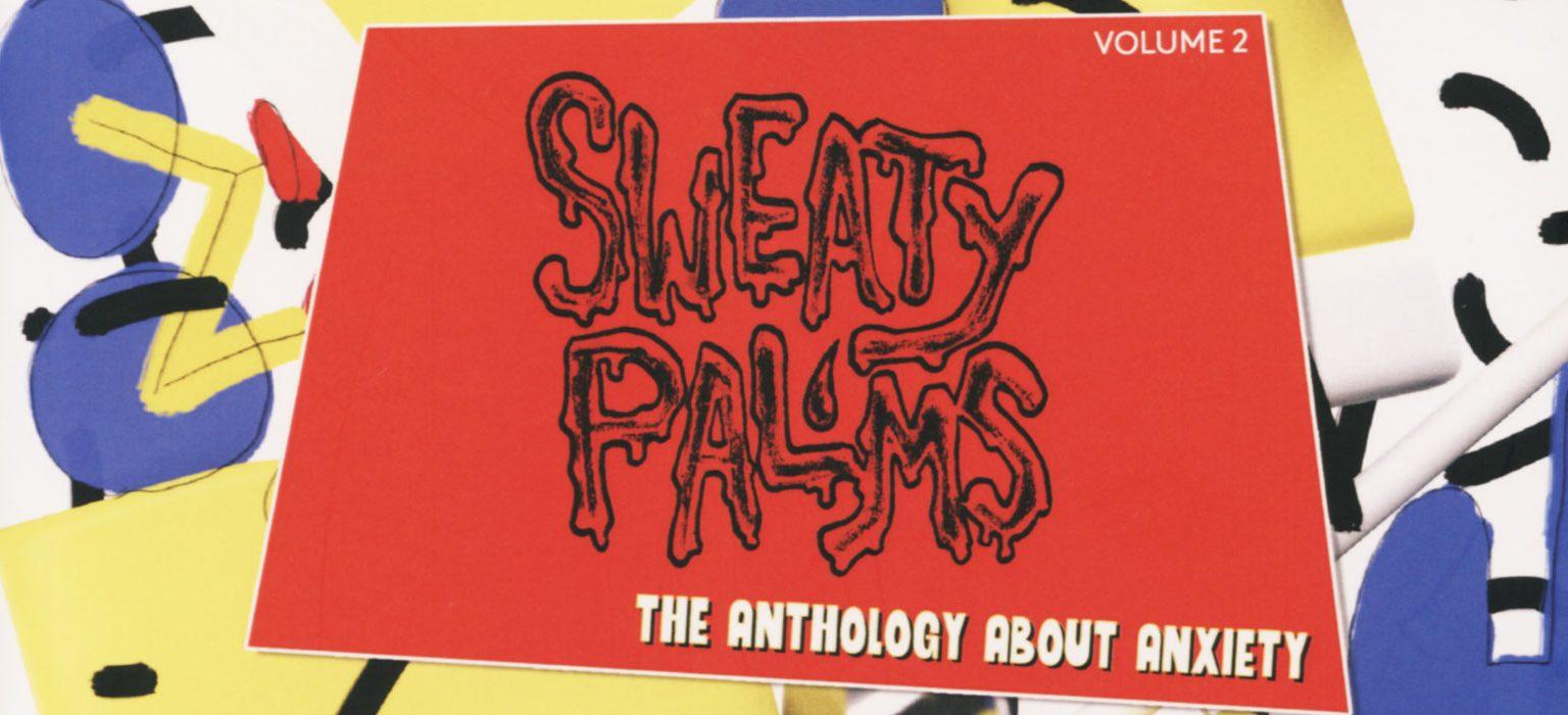 Sweaty Palms vol. 2 feature