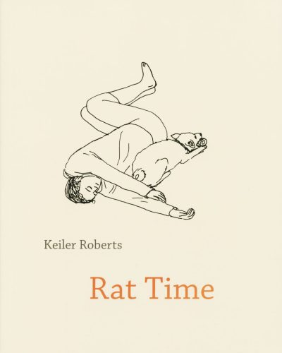 Rat Time by Keiler Roberts