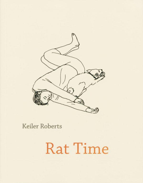Rat Time by Keiler Roberts