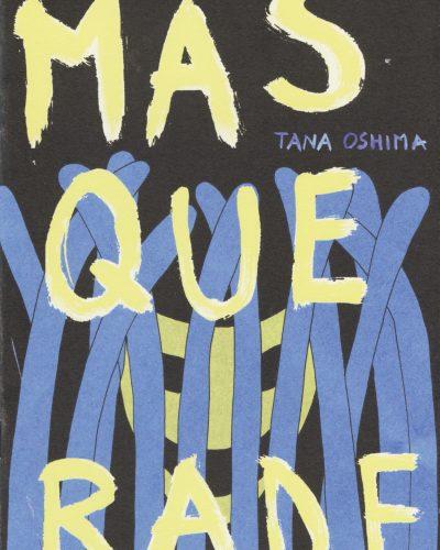 Masquerade by Tana Oshima