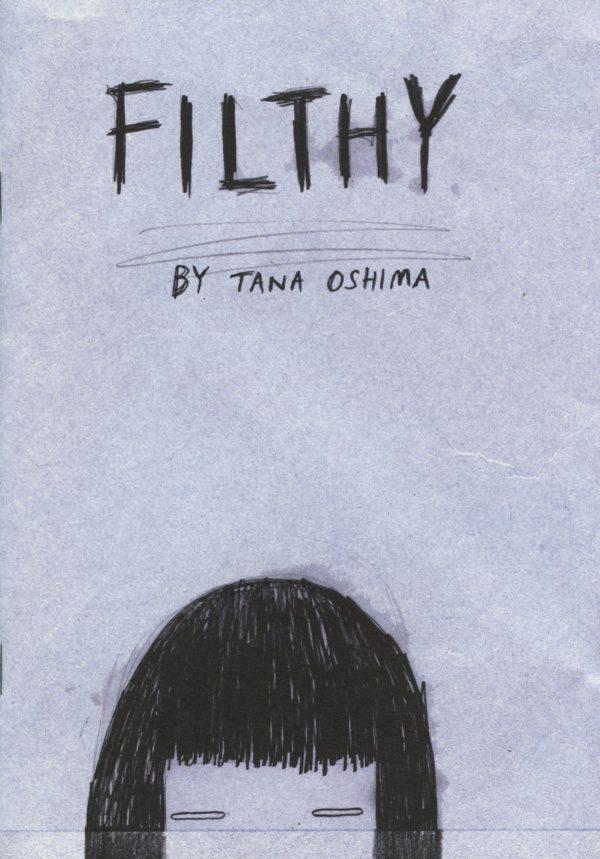 Filthy by Tana Oshima