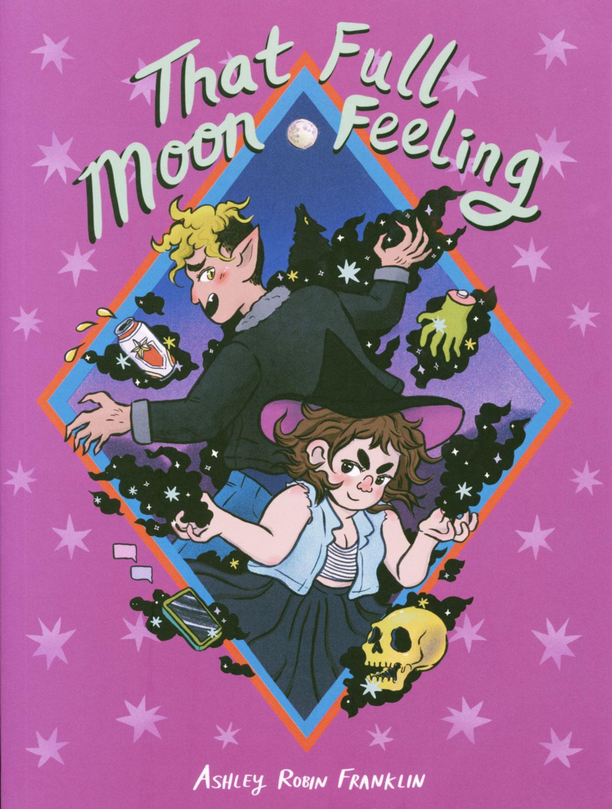 That Full Moon Feeling by Ashley Robin Franklin